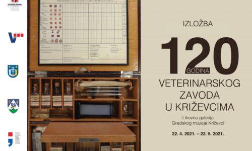 """Izložba """"120 godina Veterinarskog zavoda u Križevcima"""""""